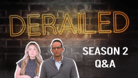 Behind Season 2 of Our Digital Series 'DERAILED'