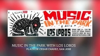 Music in the Park: Los Lobos Kicks off Concert Series