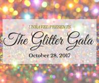 Unravel Presents: The Glitter Gala