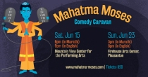 Mahatma Moses Comedy Caravan