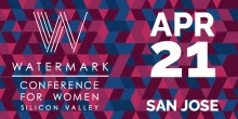 Watermark Women's Conference is Here in San Jose
