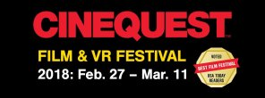 Cinequest Film & VR Festival Returns Feb. 27