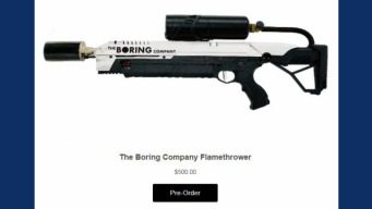 Musk's Boring Company Flamethrower Racks Up Pre-Orders