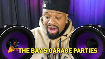 Breaking It Down: Garage Parties in the Bay