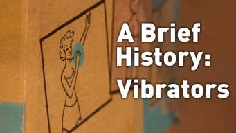 Sexologist Gives a Brief History of Vibrators