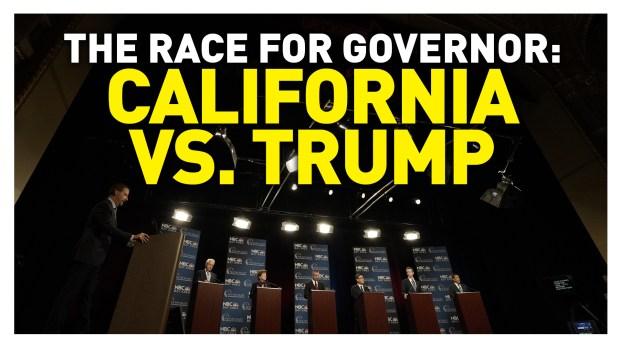 California Gubernatorial Debate: Trump Administration