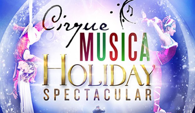 Cirque Musica Holiday Spectacular Sweepstakes