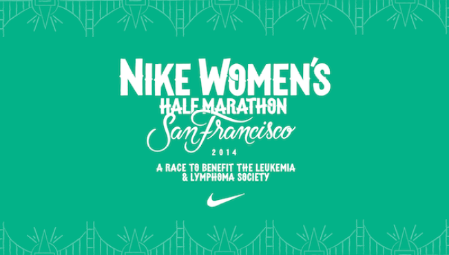 The San Francisco Nike Women's Half Marathon to Benefit the Leukemia & Lymphoma Society