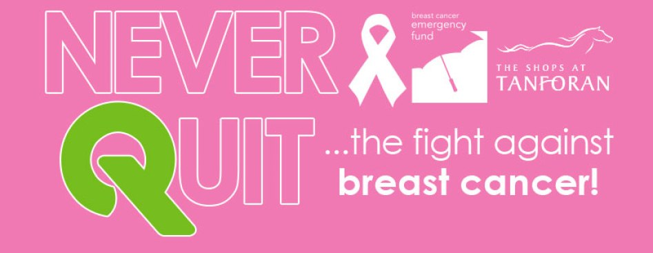 Never Quit Breast Cancer Fundraiser